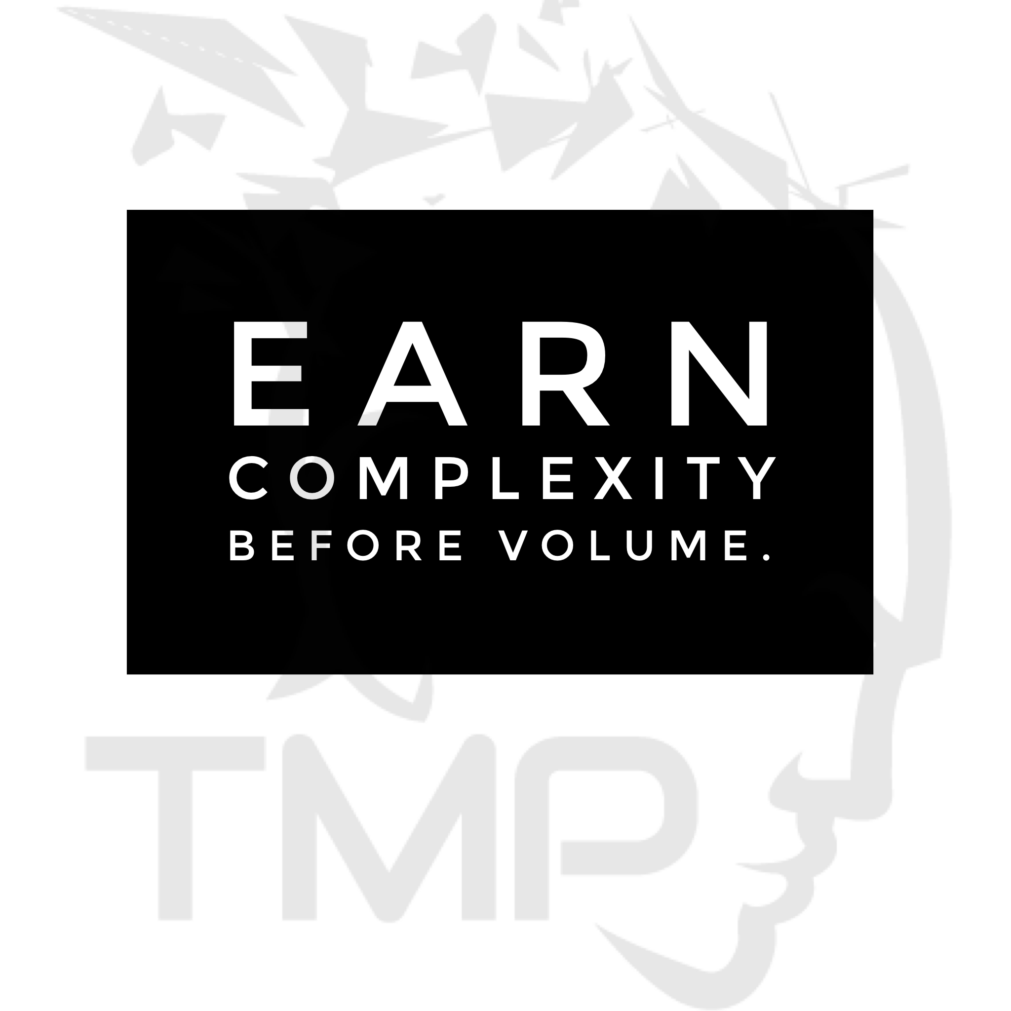 earn complexity before volume
