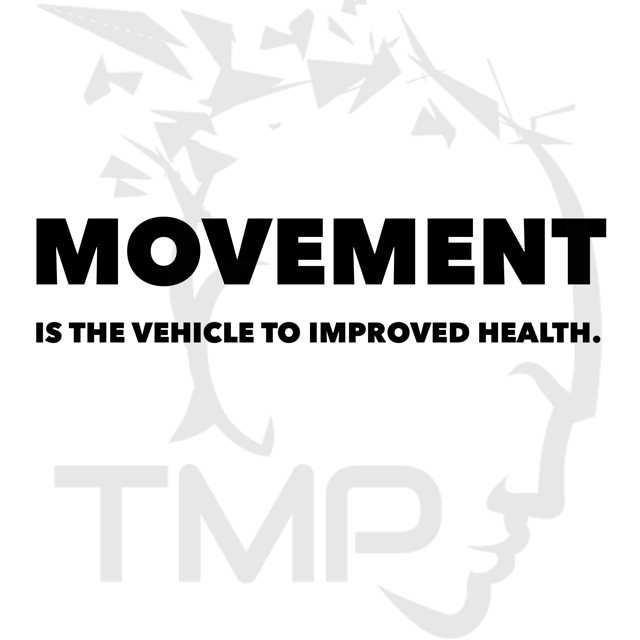 movement is the vehicle to improved health