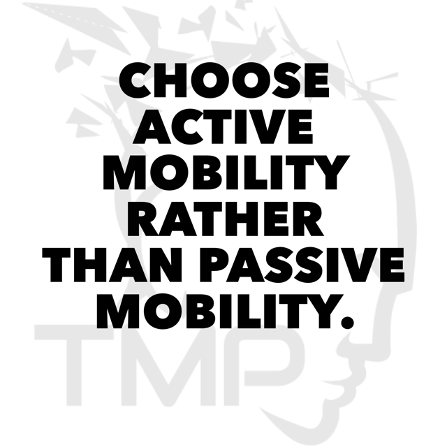 choose active mobility rather than passive