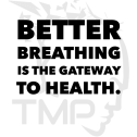 Breathing is the gateway to health